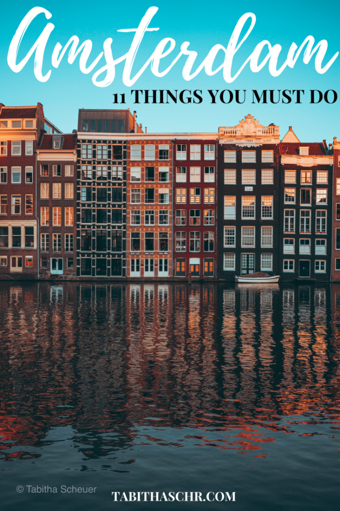 Amsterdam 11 Things You Must Do