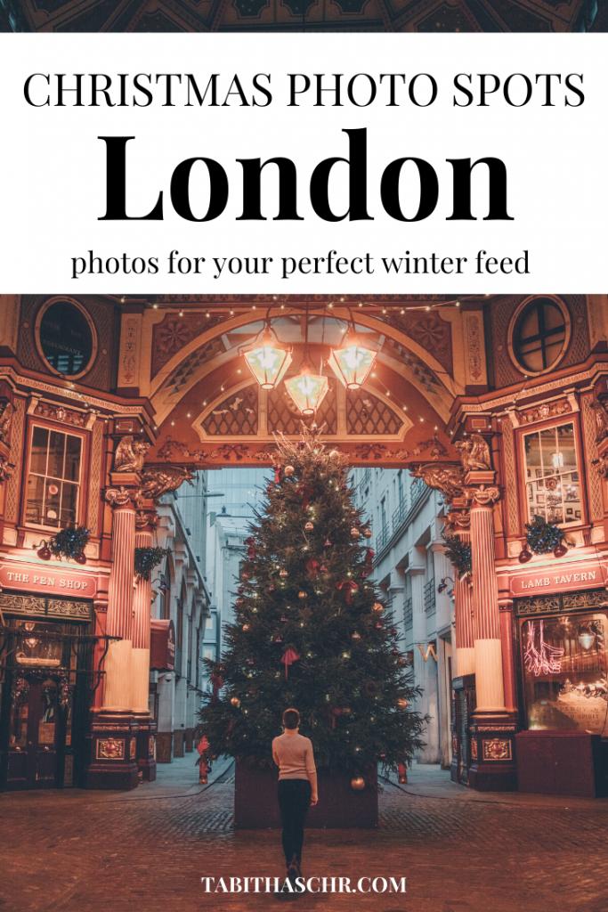 Christmas Photo Spots in London  Tabitha Scheuer London Guide