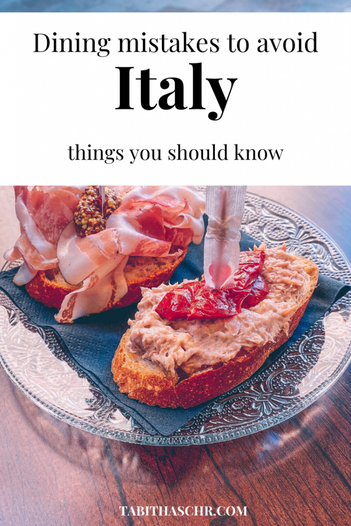 Dining mistakes to avoid in Italy
