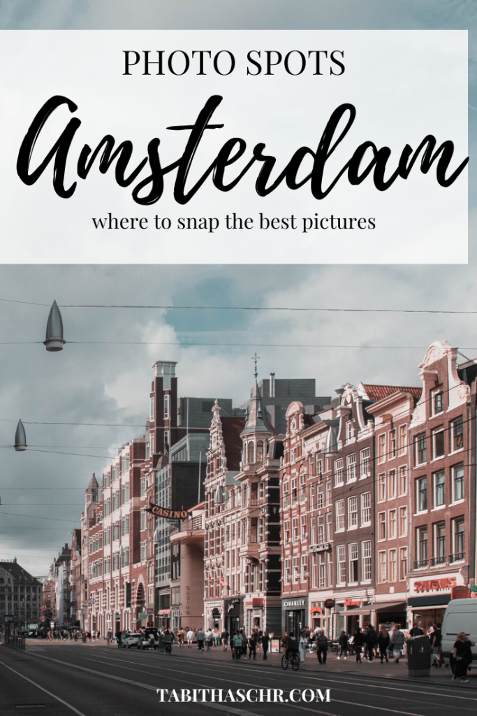 Photo Spots in Amsterdam  Where to take pictures in Amsterdam  Tabitha Scheuer Amsterdam Guide