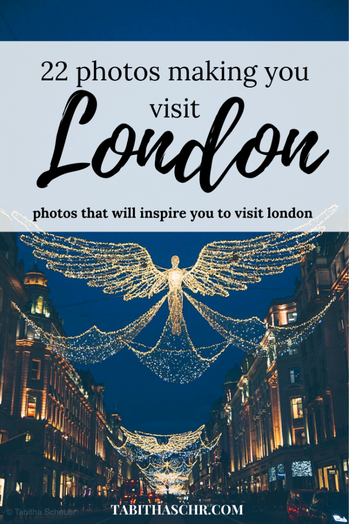 22 photos making you want to visit London | London Inspiration