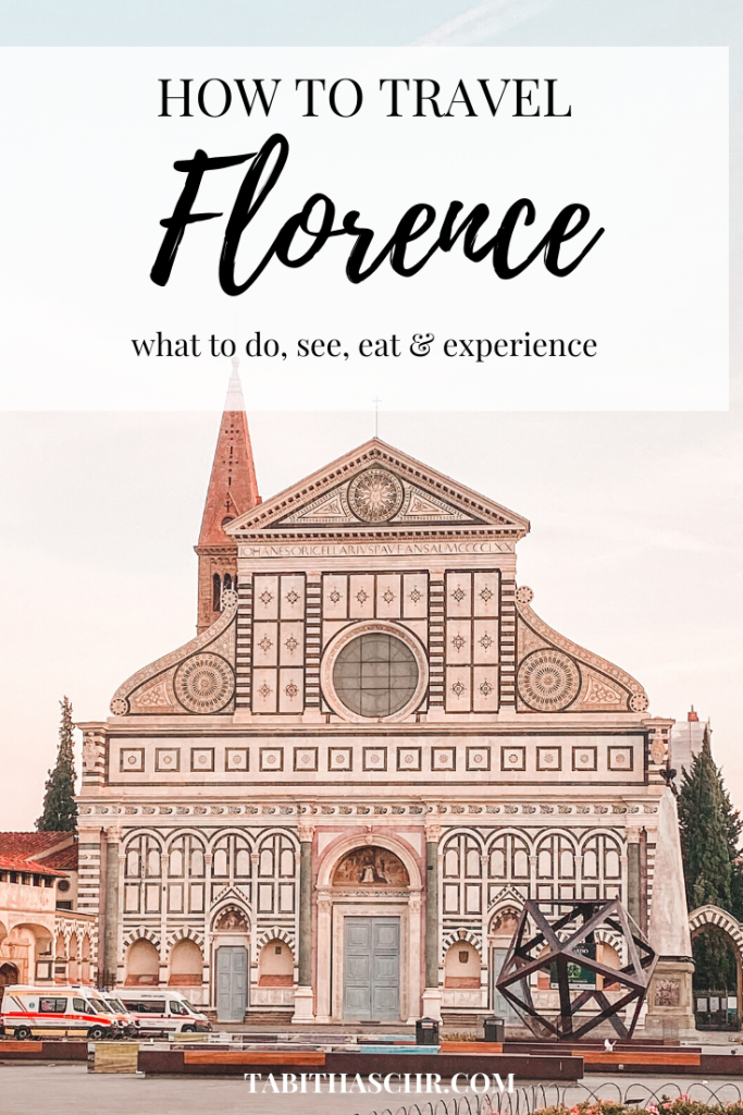 How to Travel Florence |Florence Travel Guide