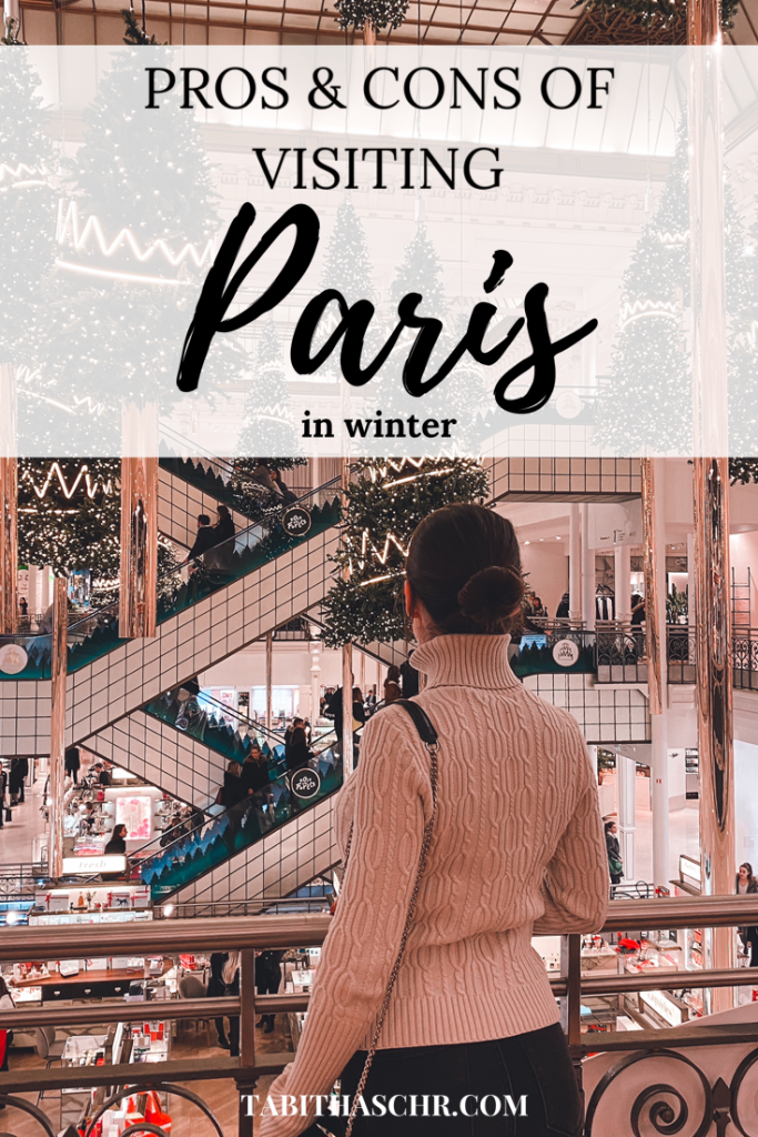 Pros & Cons of Visiting Paris in Winter |Tabitha Scheuer Travel Guide