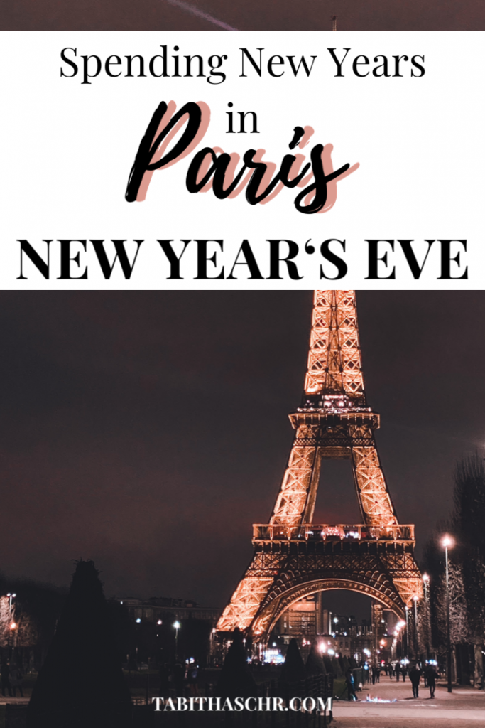 Spending New Year's Eve in Paris | Tips for spending new years in Paris