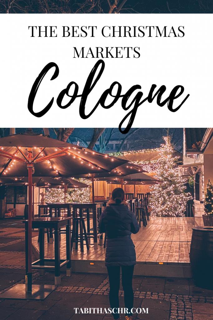 The Best Christmas Markets in Cologne | Köln Weihnachtsmarkt