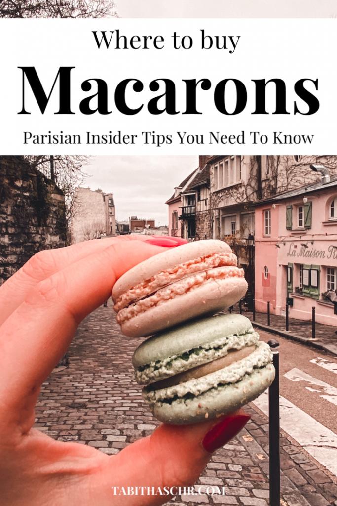 Where to buy Macarons in Paris |Tabitha Scheuer Food Guide