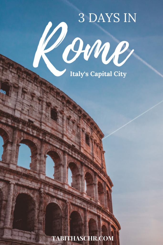 3 Days in Rome | Rome Travel Guide |Tabitha Scheuer