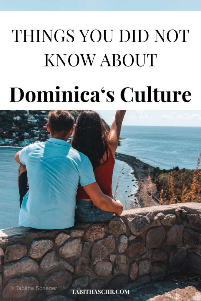 Things You Did Not Know About Dominica's Culture