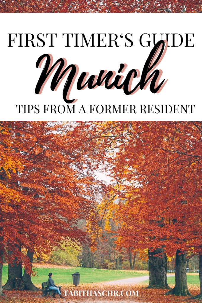 First Timer's Guide to Munich | Tips from a resident | München Travel Tips