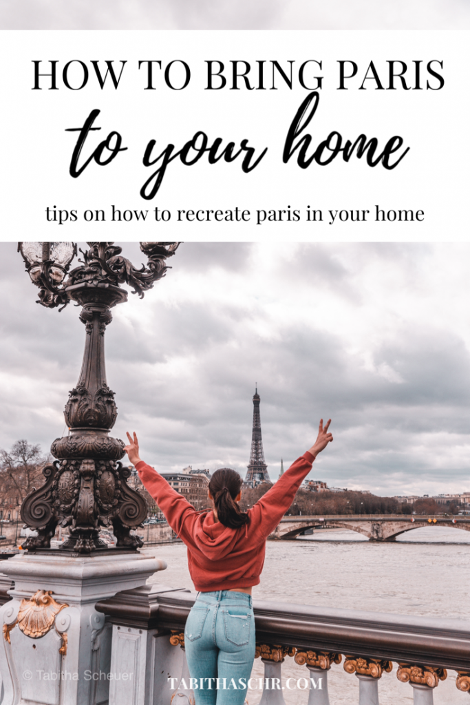 How to bring Paris to your home