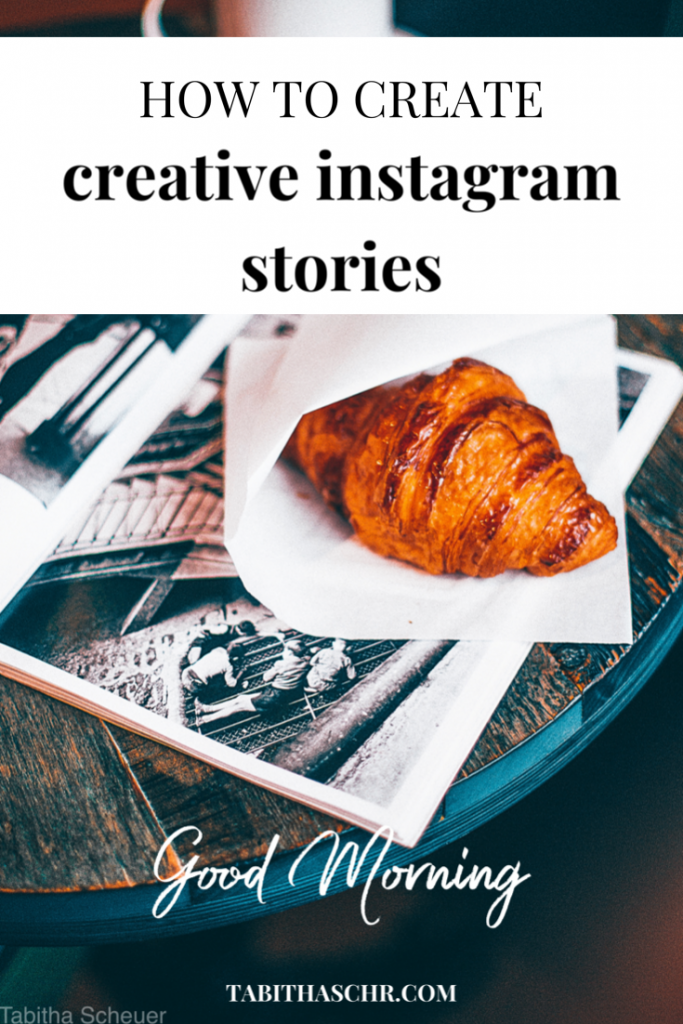 How to create creative Instagram Stories