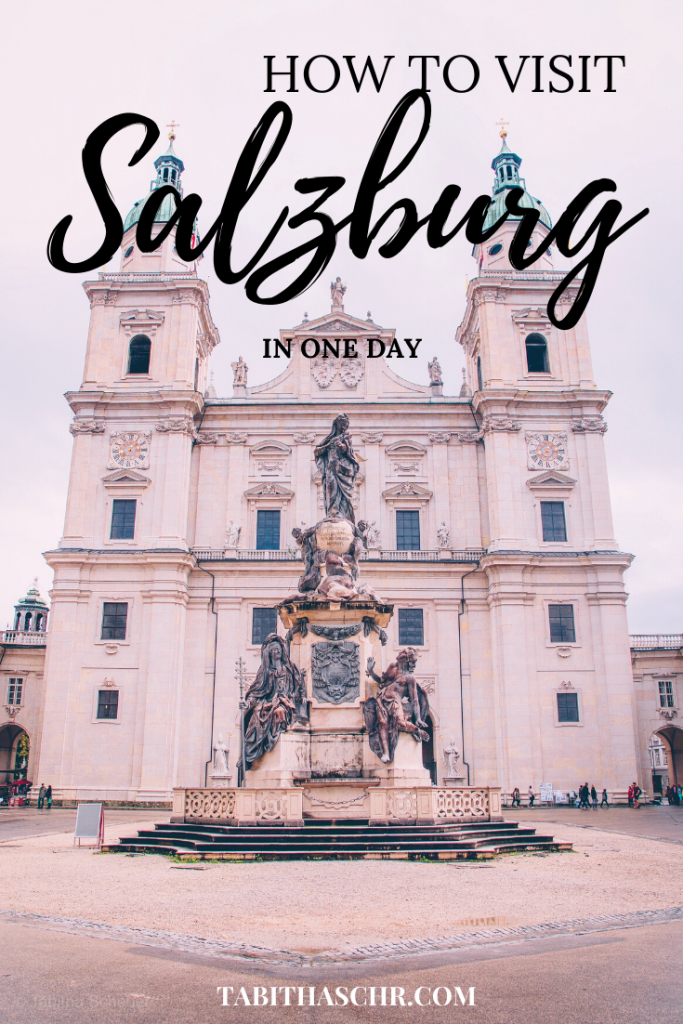 How to visit Salzburg in just One Day |Salzburg Itinerary