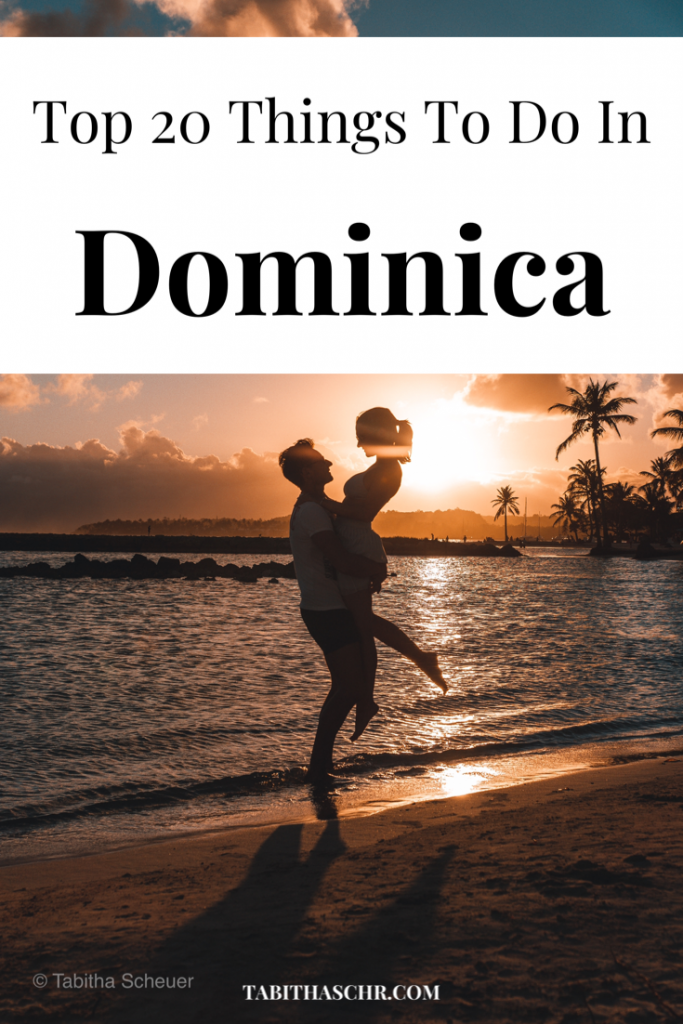 Top 20 Things To Do In Dominica