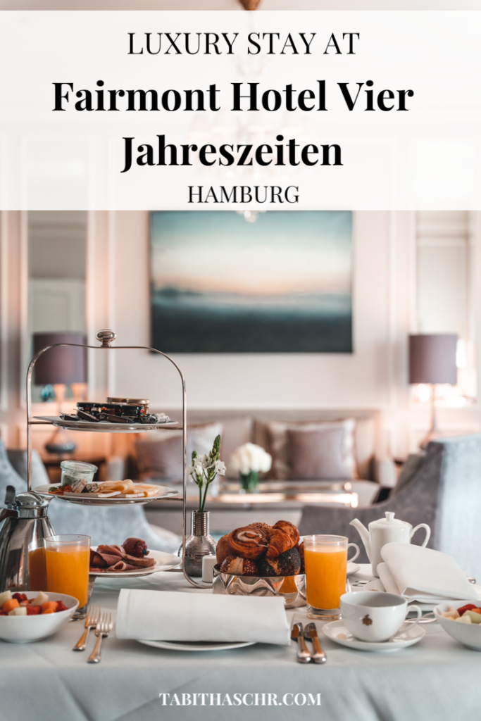 A luxury stay at Fairmont Hotel Vier Jahreszeiten in Hamburg