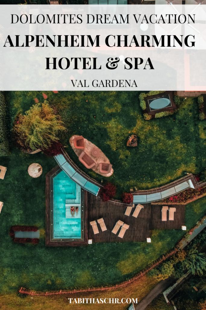 Dolomites Dream Vacation |alpenheim charming hotel